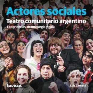 """Actores Sociales: """"Los pueblos tenemos un anticuerpo para estos momentos"""""""