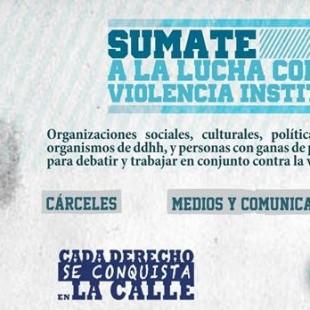 """""""La violencia institucional engloba un montón de cuestiones que resultan inabarcables"""""""