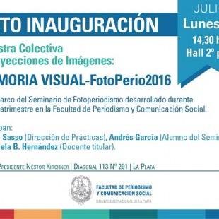 """Se inaugura la muestra """"Memoria visual – Fotoperio 2016"""""""