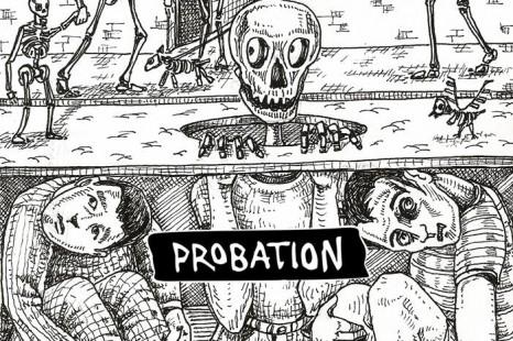 """Probation: """"Crear ilusiones para que la gente viva otras realidades"""""""