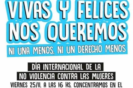 Día Internacional de la Eliminación de la violencia contra las Mujeres: «Vivas y felices nos queremos»