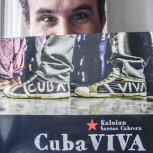 """Kaloian presenta """"Cuba viva"""": """"Viaje por Cuba sin preguntar dónde es"""""""