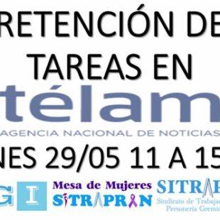 Trabajadores de Télam en retención de tares contra el vaciamiento de la agencia