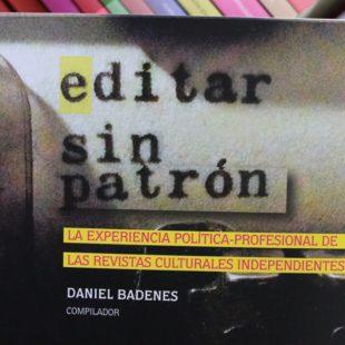 """""""Este libro quiere reivindicar a las revistas que no tienen dueño, ni repiten fórmulas"""""""