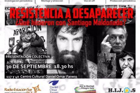"""Se presentó el documental """"Resistencia a desaparecer ¿Qué hicieron con Santiago Maldonado"""""""