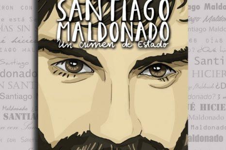 «Santiago Maldonado, un crimen de Estado», nuevo libro de Sebastián Premici