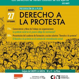 """""""Cuando hablamos del derecho a la protesta, hablamos de la libertad de expresión"""""""
