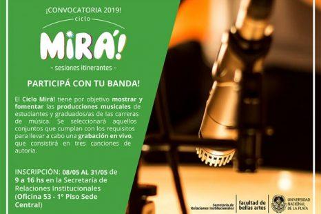 Convocan a artistas para el Ciclo Mirá! 2019