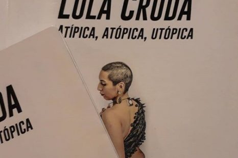 LOLA CRUDA: Autobiografía trans de una artista sin instituciones
