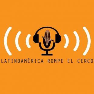 Especial para Latinoamérica Rompe el Cerco