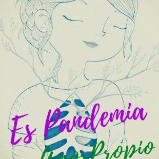 «Pandemia y Amor Propio»