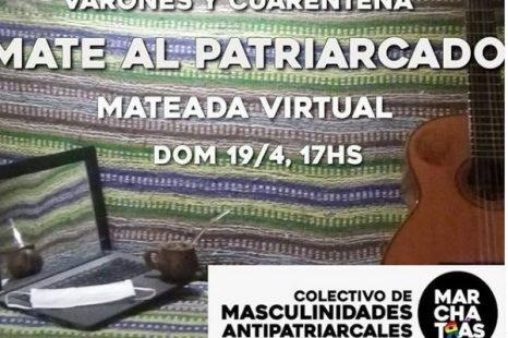 Desarmar el patriarcado #encasa: Encuentro virtual de masculinidades