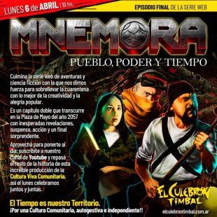 Estreno Final de «Mnémora», una serie web producida por la cultura comunitaria