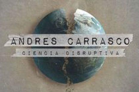 Andres Carrasco, la disrupción desde la ciencia argentina