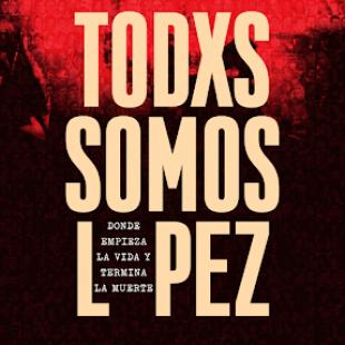 «La desaparición de López es un tema que te marca»