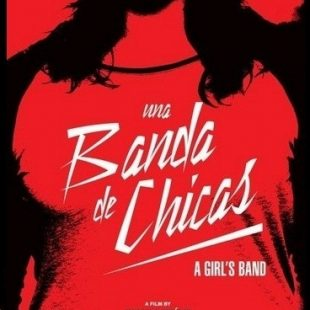 UNA BANDA DE CHICAS: «El documental lo tienen que ver hombres también»