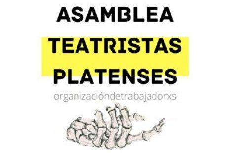 La Asamblea de Teatristas Platenses solicitará al municipio respuestas sobre el presupuesto 2020 y 2021